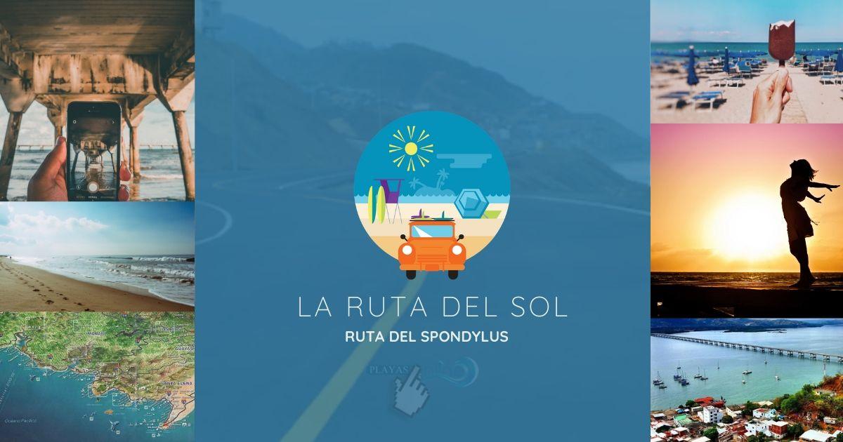 Ruta del Sol Ecuador o Ruta del Spondylus: Turismo de Playas en Ecuador